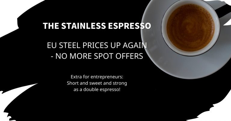 Stainless Espresso: EU steel prices up again – no more spot offers