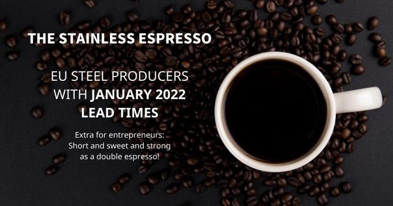 Stainless Espresso: EU steel producers with January 2022 lead times